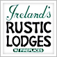 Ireland Rustic Lodges