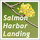 Salmon Harbor Landing